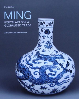 MING - Porcelain for a Globalised Trade