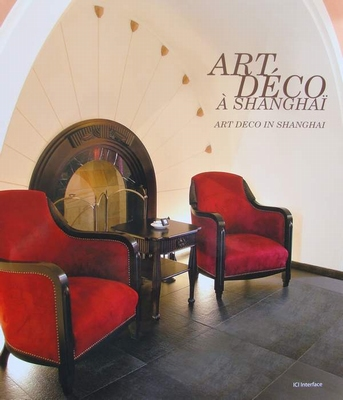 Art Déco à Shanghaï - Art Deco in Shanghai