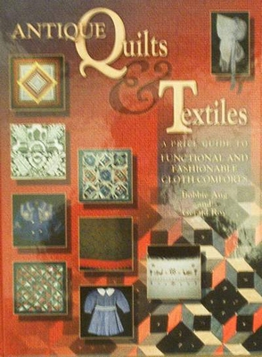 Antique Quilts & Textiles with Price Guide