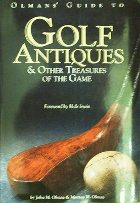 Golf Antiques & Other Treasures of the Game