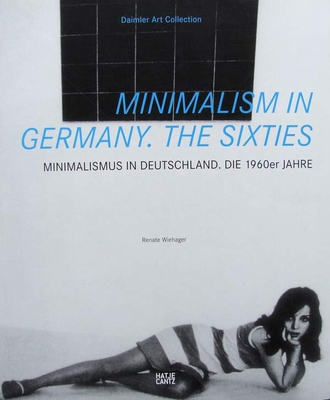 Minimalism in Germany - The Sixties