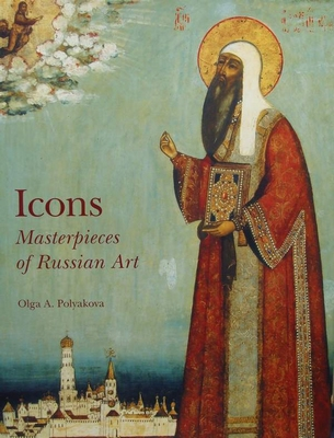 Icons - Masterpieces of Russian Art