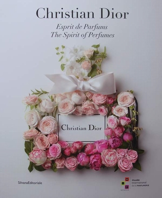 CHRISTIAN DIOR - Esprit de Parfums - The Spirit of Perfumes