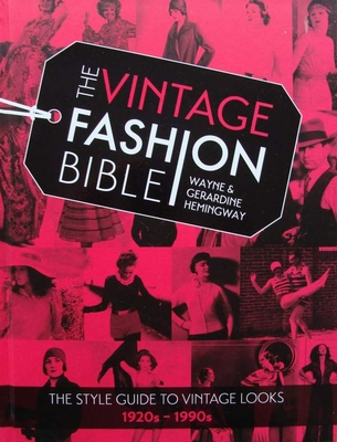 The Vintage Fashion Bible