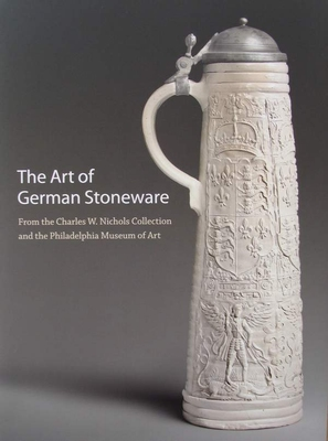 The Art of German Stoneware 1300-1900