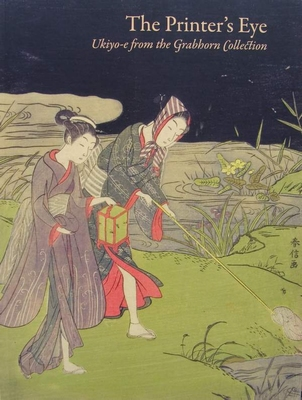 The Printer's Eye - Ukiyo-e from the Grabhorn Collection