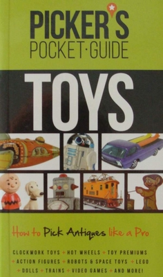 Picker's Pocket Guide - Toys - With Values