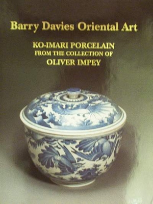 Ko-Imari Porcelain from the Collection of Oliver Impey