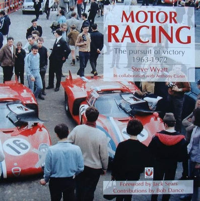 Motor Racing - The Pursuit of Victory 1963 - 1972