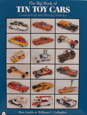 The Big Book of Tin Toy Cars - Commercial & Racing + Price G