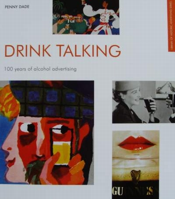 Drink Talking - 100 Years of Alcohol Advertising