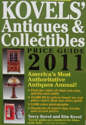 Kovels' Antiques & Collectibles Price Guide 2011