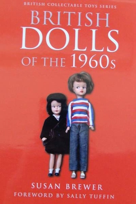 British Dolls of the 1960s