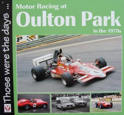 Motor Racing at Oulton Park in the 1970s