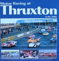 Motor Racing at Thruxton in the 1980s