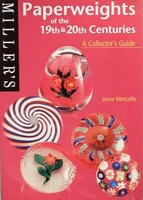 Paperweights of the 19th and 20th Centuries