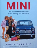 Mini - The True and Secret History of the Making of a Motor