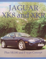 Jaguar XK8 and XKR - Plus XK180 and F-type Concept