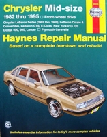 Haynes Repair Manual : Chrysler Mid-size - 1982 thru 1995