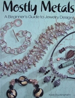 Mostly Metals - A beginner's guide to jewelry design