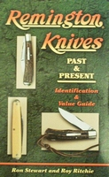 Remington Knives Past & Present Indentification & Values
