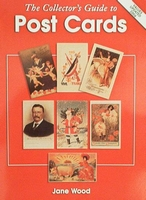 Collectors Guide To Post Cards with Price Guide