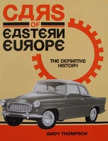 Cars of Eastern Europe - The Definitive History