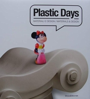 Plastic Days - Materials & Design