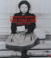 Antwerp = America - Red Star Line - Carrier of Hope
