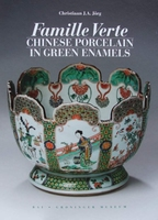 Famille Verte - Chinese Porcelain in Green Enamels