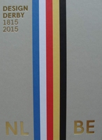 Design Derby - Netherlands - Belgium 1815-2015