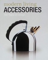 Modern Living Accessories - 100 ans de design