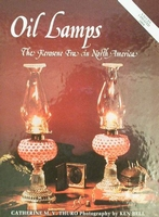 Oil Lamps The Kerosene Era In North America Volume I