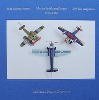 My Toy Airplanes 1910 - 1960 + DVD