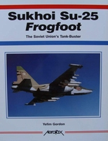 Sukhoi Su-25 Frogfoot - The Soviet Union's Tank-Buster