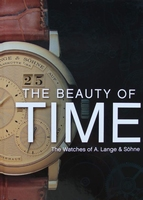 The Beauty of Time - The Watches of A. Lange & Söhne
