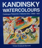 Kandinsky / Watercolours - Catalogue Raisonné.  1900-1921