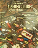 Modern Fishing Lure Collectibles Volume 1 with Values