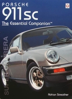 Porsche 911SC 'Super Carrera' - The Essential Companion
