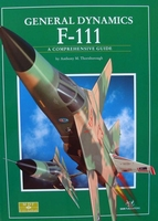 The General Dynamics F-111 - A Comprehensive Guide