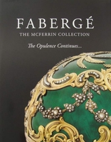Fabergé - The McFerrin Collection - The Opulence Continues..