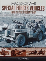 Special Forces Vehicles - 1940 to the present day
