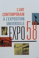 Expo 58 - L'art contemporain à l'exposition universelle