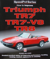 Triumph TR7, TR7-V8 & TR8 - How to Improve