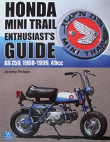 Honda Mini Trail Enthusiast's Guide All Z50 1968-1999 - 49cc