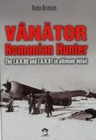Vanator - Romanian Hunter - The I.A.R.80 and I.A.R.81