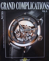 Watches International - Grand Complications Vol. X