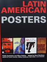 Latin American Posters - Public Aesthetics and Mass Politics