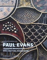 Paul Evans - Crossing Boundaries and Crafting Modernism