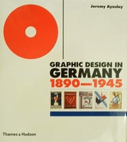 Graphic Design in Germany 1890-1945
